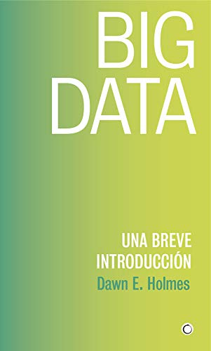 Big Data por Dawn E. Holmes