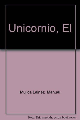 Unicornio, El (Spanish Edition)
