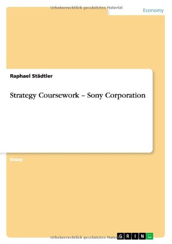 Strategy Coursework - Sony Corporation