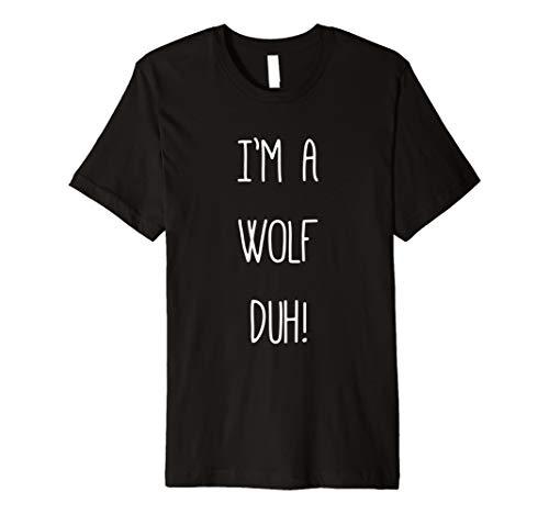 Im eine Wolf DUH Shirt Kostüm, Funny einfach Halloween Shirts