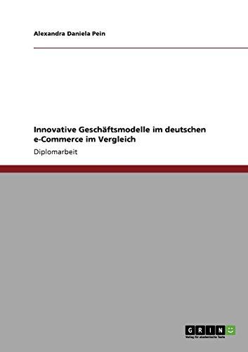 Innovative Geschäftsmodelle im deutschen e-Commerce im Vergleich