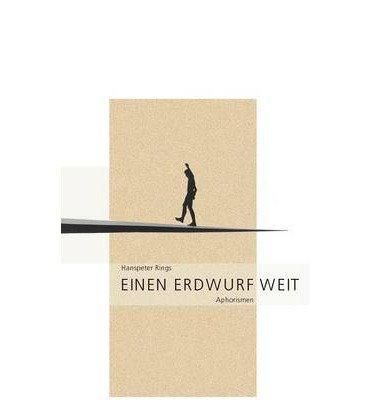 [ EINEN ERDWURF WEIT (GERMAN) ] BY Rings, Hanspeter ( Author ) [ 2001 ] Paperback