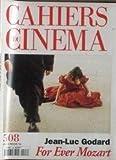 CAHIERS DU CINEMA N° 508 du 01-12-1996 JEAN-LUC GODARD - FOR EVER MOZART - BERANGERE ALLAUX - LA VOIX AVEUGLE PAR L. ROTH - L'ANTI-ROMANTISME DE MARCEL CARNE - GERARD BLAIN - FREDERICK WISEMAN - SANDRINE VEYSSET