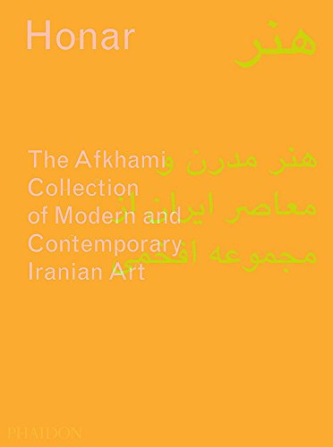 Honar : The Afkhami Collection of Modern and Contemporary Iranian Art par Sussan Babaie