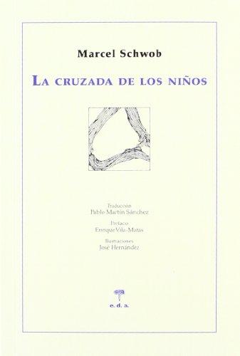 La cruzada de los niños (Las musarañas) por Marcel Schwob