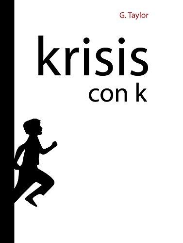 """Krisis con K: Krisis, del griego """"cambio evolución…"""" por G. Taylor"""