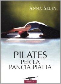 Pilates per la pancia piatta - Amazon Libri