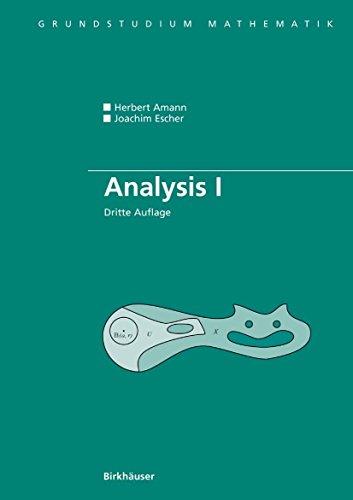 Analysis I (Grundstudium Mathematik)