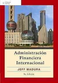 Administracion Financiera Internacional por Madura  Jeff
