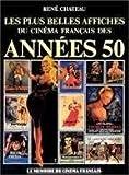 Mémoire du cinéma français des années 50 - Les plus belles affiches