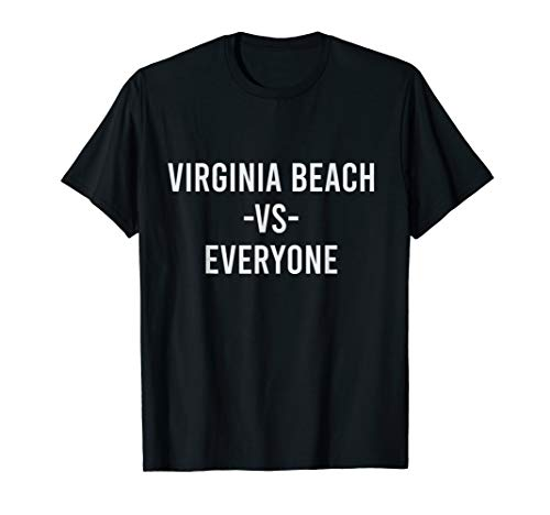 Virginia Beach Vs Everyone Sports Lover City Pride Gift T-Shirt