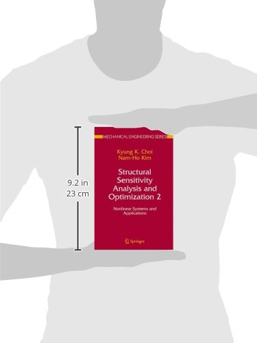 Structural Sensitivity Analysis and Optimization 2: Nonlinear Systems and Applications (Mechanical Engineering Series)