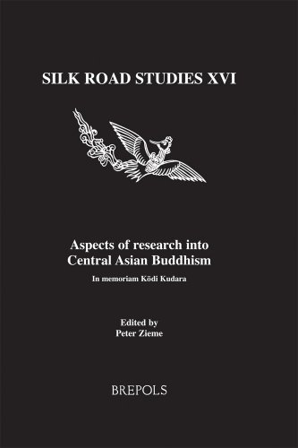Aspects of Research into Central Asian Buddhism: In Memoriam Kogi Kudara