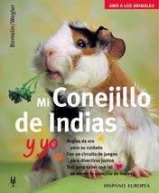 Mi conejillo de Indias y yo (Amo a los animales)