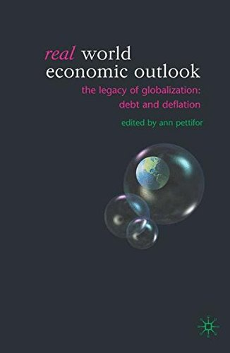 Real World Economic Outlook the Legacy of Globalization: Debt and Deflation