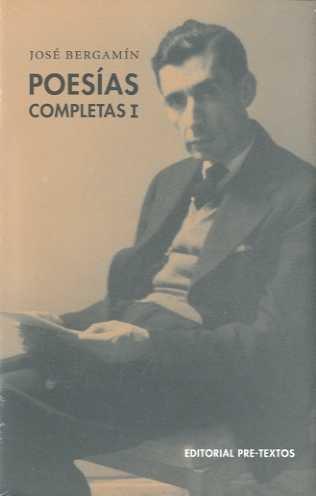 Poesías completas I: 1 (Biblioteca de Clásicos Contemporáneos)