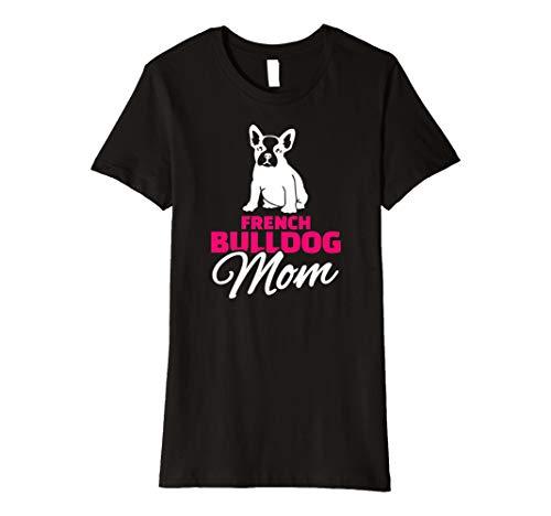 Damen Französische Bulldogge Mama T-Shirt - Bulldogge T-shirt Tee
