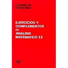 Ejercicios y complementos de Análisis matemático II (Ciencia Y Técnica)