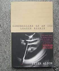 Confessions of an Ivy League Bookie by Peter Alson (1996-08-19)