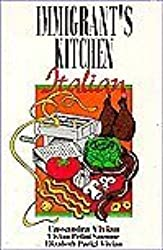 Immigrant's Kitchen: Italian by Cassandra Vivian (1993-06-02)