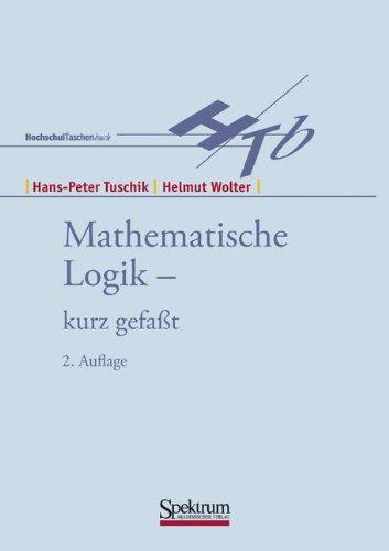 Mathematische Logik - Kurz Gefasst: 2. Auflage