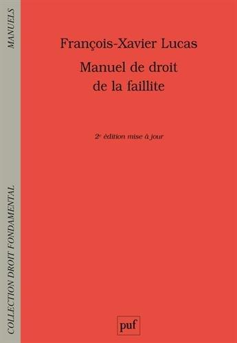 Manuel de droit de la faillite par François-Xavier Lucas