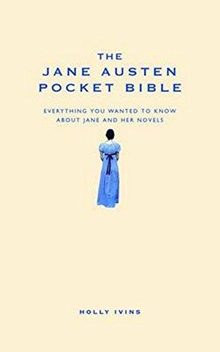 The Jane Austen Pocket Bible (Pocket Bibles) por Holly Ivins