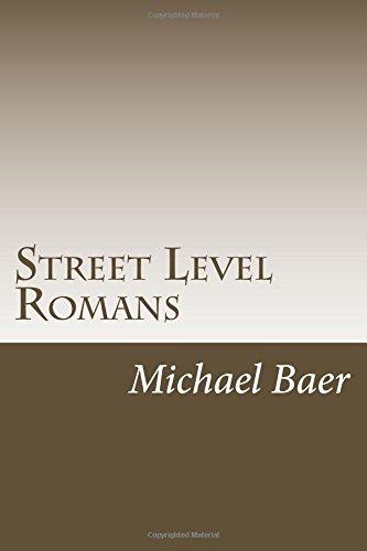 Street Level Romans: Paul's Greatest Letter for the Rest of Us