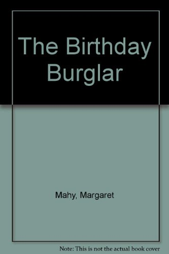 The birthday burglar ; and A very wicked headmistress