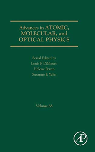 Advances in Atomic, Molecular, and Optical Physics (Volume 68) - Serial Fiber Optic