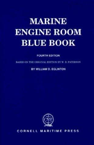 Tidewater Marine (Marine Engine Room Blue Book by William D. Eglinton (1993-03-01))