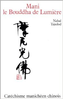 Mani le Bouddha de Lumière de Nahal Tajadod ( 16 janvier 1991 )