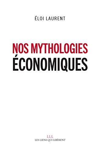 Livres gratuits en ligne Nos mythologies économiques epub, pdf