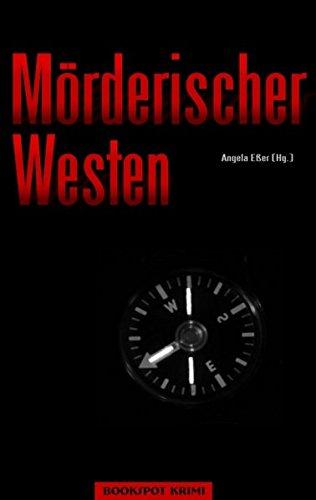 Image of Mörderischer Westen: Kurzkrimis