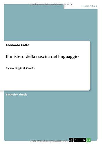 Il mistero della nascita del linguaggio: Il caso Pidgin & Creolo