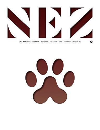 Nez - numéro 7 La revue olfactive (07) par  Le collectif nez