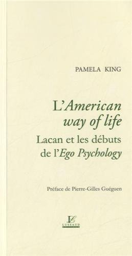 L'american way of life - lacan et les dbuts de l'go psychology