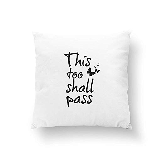 This Too Shall Pass Quote with Butterflies Throw Pillow Pillowcase Pillow Cushion Cover Cases Single Side 16x16