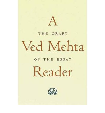 [(A Ved Mehta Reader: The Craft of the Essay)] [Author: Ved Mehta] published on (September, 1998)