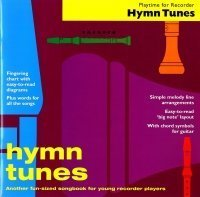 Hymn tunes: Another fun-sized songbook for young recorder players (Playtime for recorder)