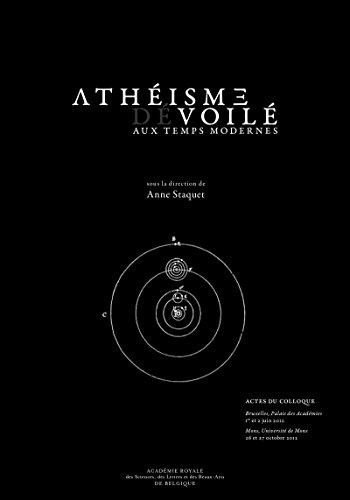 Athéisme voilé/dévoilé aux temps modernes: Actes de colloque (Monographies) par Collectif