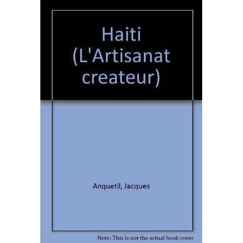 Haïti (L'Artisanat créateur)