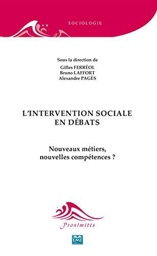 L'intervention sociale en débats (Proximités Sociologie) par Gilles Ferréol