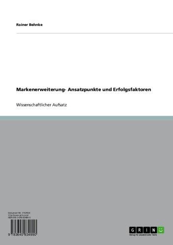 Markenerweiterung - Ansatzpunkte und Erfolgsfaktoren