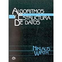 Algoritmos y Estructura de Datos (Spanish Edition) by Niklaus Wirth (1991-10-25)