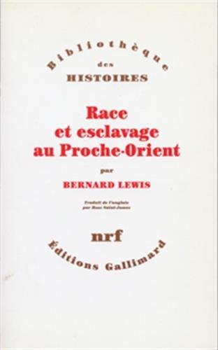 Race et esclavage au Proche-Orient par Bernard Lewis