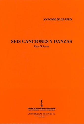 SEIS CANCIONES Y DANZAS (GUITAR)   GUITAR   BOOK