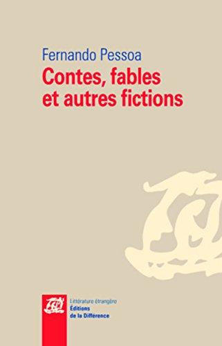 Contes, fables et autres fictions par Fernando Pessoa