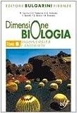 Dimensione biologia. Biodiversità e ambiente. Con materiali per il docente. Per le Scuole superiori