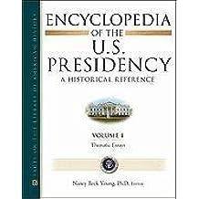 Encyclopedia of the U.S. Presidency